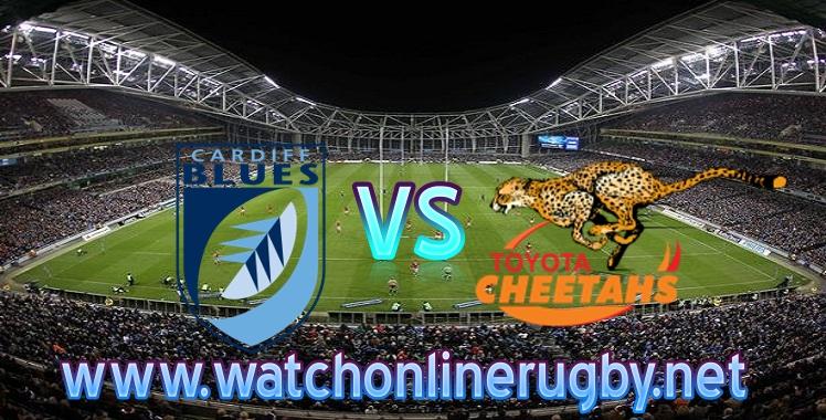 Live Pro14 Blues VS Cheetahs