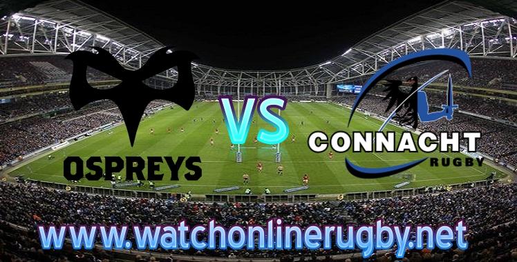 Ospreys VS Connacht Live rugby