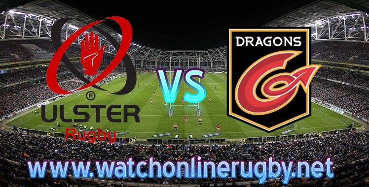 Ulster VS Dragons Live stream