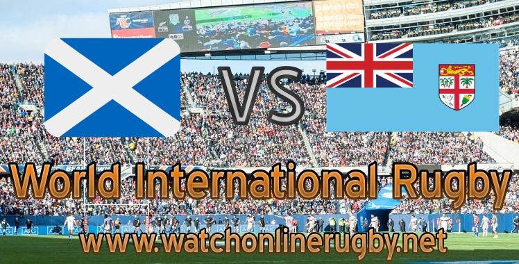 Live stream Scotland VS Fiji Rugby