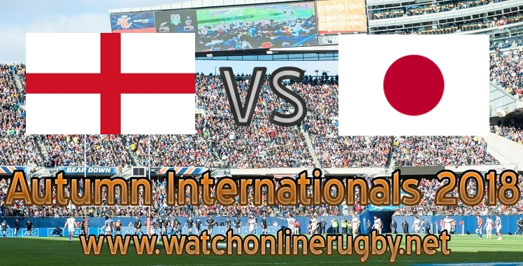 England VS Japan rugby Live 2018