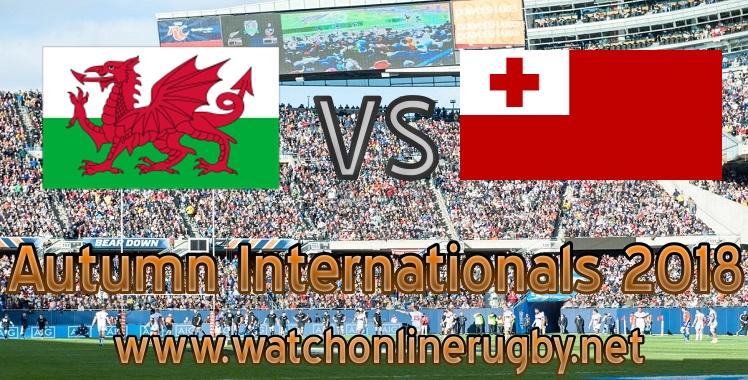 Wales VS Tonga 2018 Live Stream
