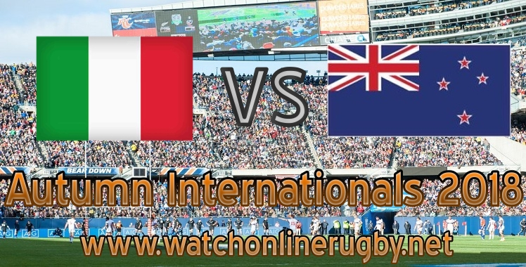 Italy VS New Zealand rugby Live