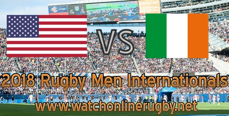 Ireland VS USA live rugby streaming