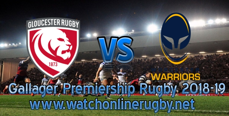 Gloucester VS Worcester Rugby Live stream