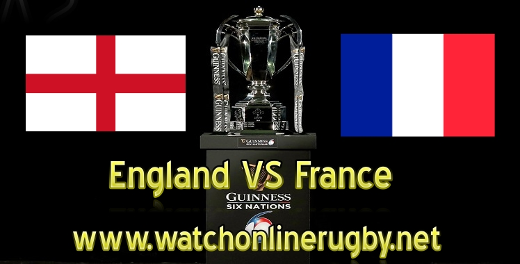 England VS France Live Six Nations Rugby 2019