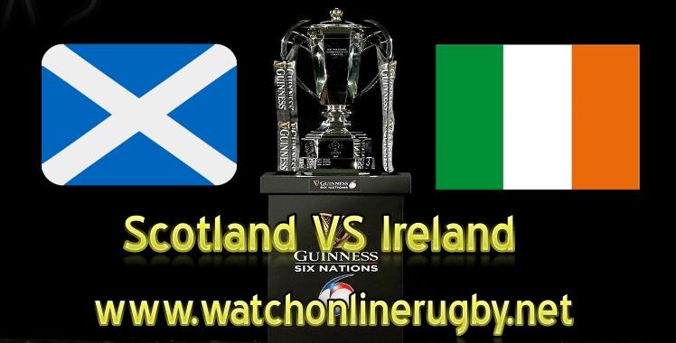 Scotland VS Ireland Live 2019 Six Nations