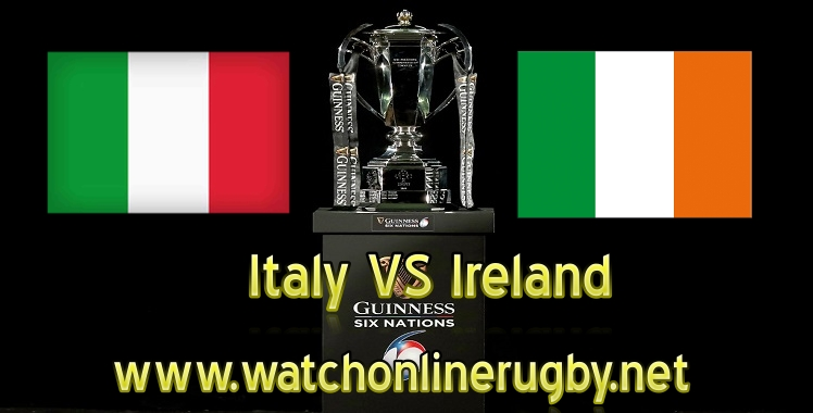 Italy VS Ireland Live Six Nations 2019