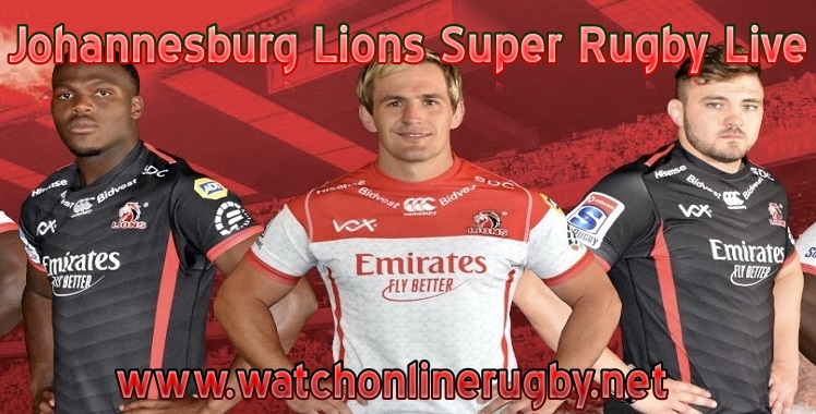 Johannesburg Lions Super Rugby Live Stream