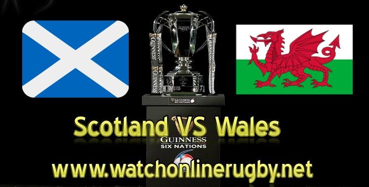 Scotland VS Wales Live Six Nations 2019
