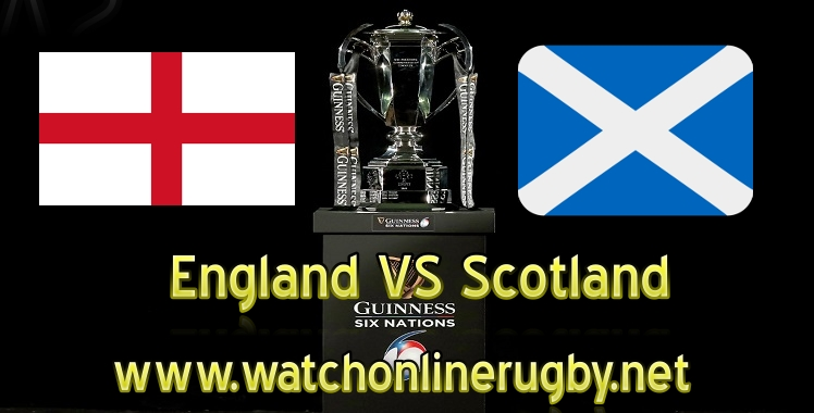 England VS Scotland Live Six Nations 2019