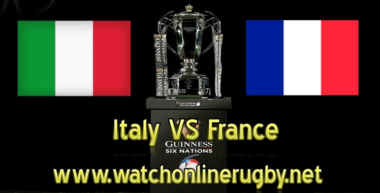 Italy VS France Live Six Nations 2019