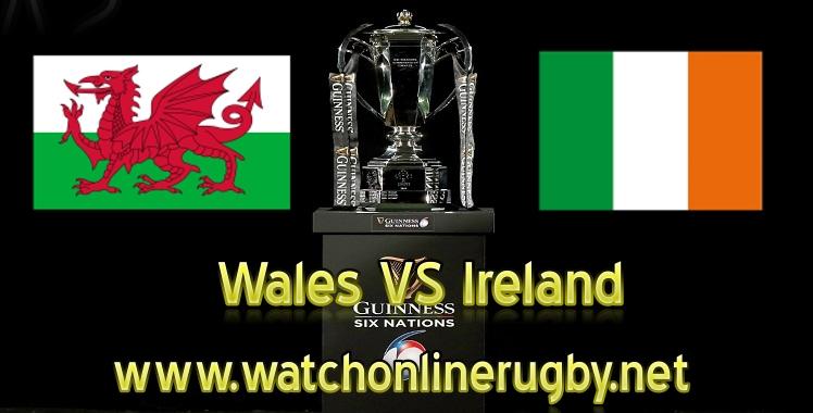 wales-vs-ireland-live-six-nations-2019