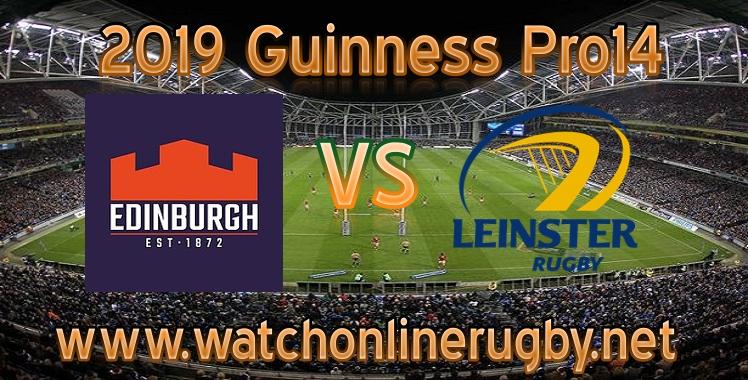 Edinburgh VS Leinster Live Stream