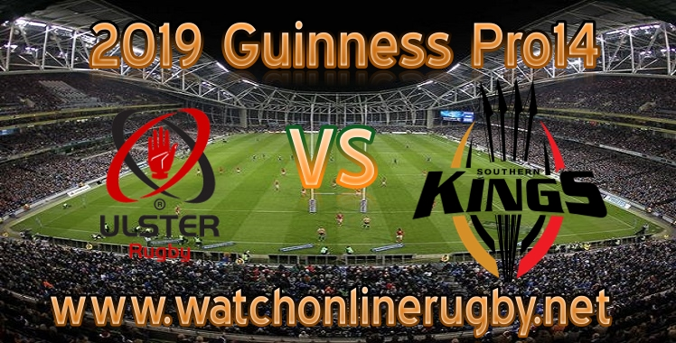 ulster-vs-southern-kings-live-stream
