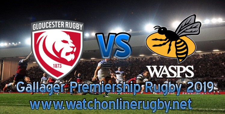 gloucester-rugby-vs-wasps-2019-live-stream
