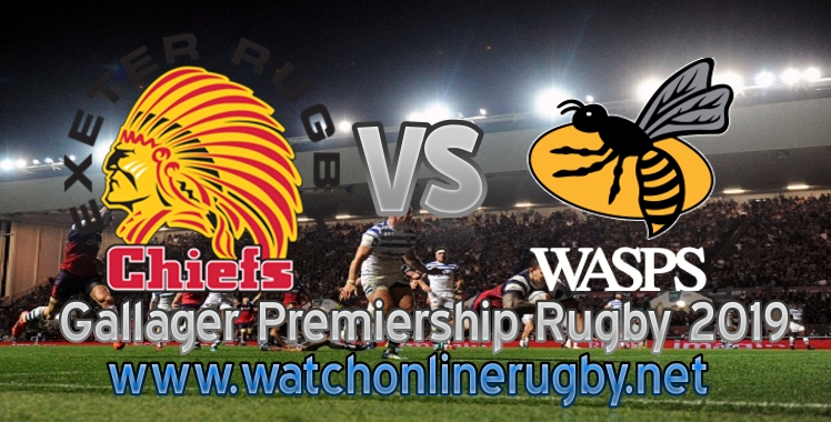 chiefs-vs-wasps-2019-live-stream