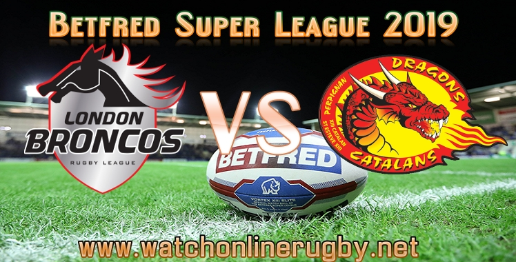 london-broncos-vs-catalans-dragons-live-stream