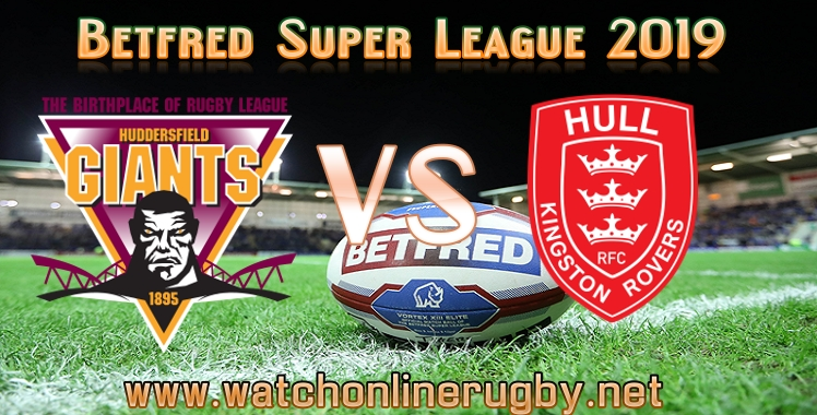 huddersfield-giants-vs-hull-kr-live-stream