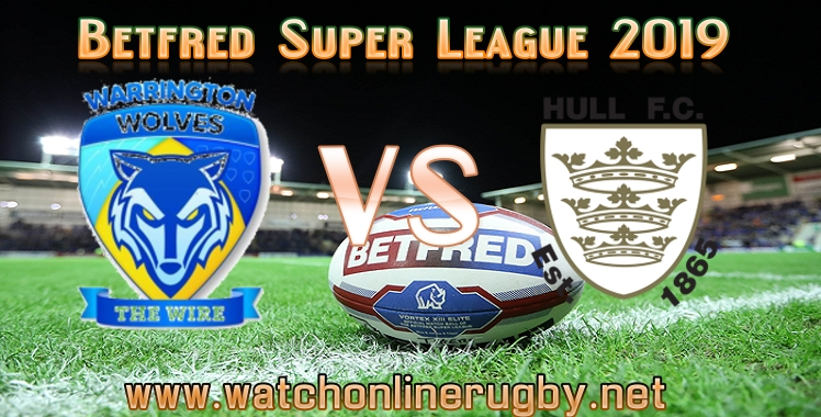 warrington-wolves-vs-hull-fc-live-stream