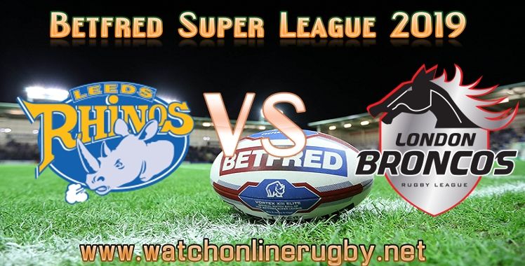 leeds-rhinos-vs-london-broncos-live-stream