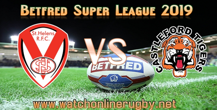 st-helens-vs-castleford-tigers-live-stream