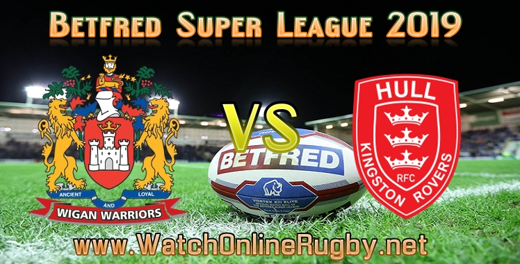wigan-warriors-vs-hull-kr-live-stream