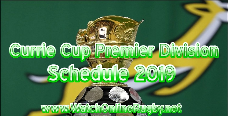 currie-cup-premier-division-schedule-2019