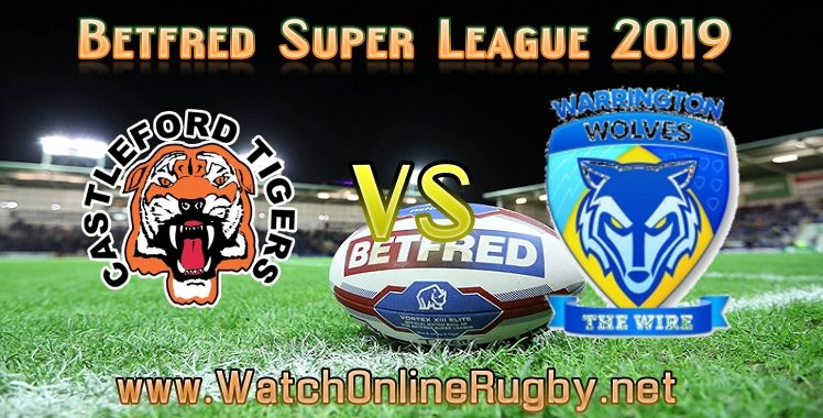 castleford-tigers-vs-wolves-live-stream