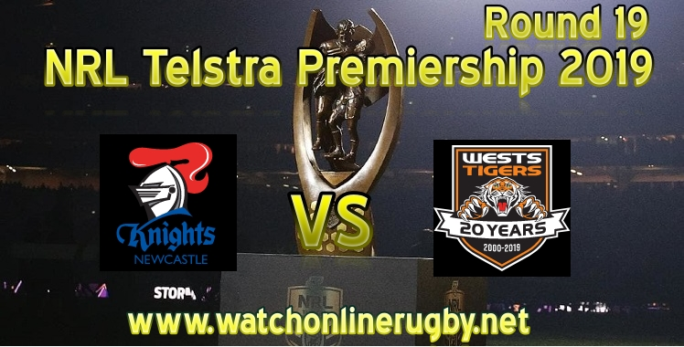 Knights Vs Wests Tigers Live Stream