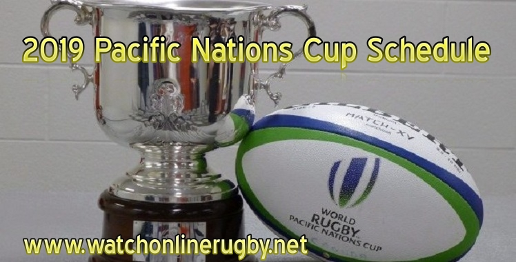 2019-pacific-nations-cup-schedule