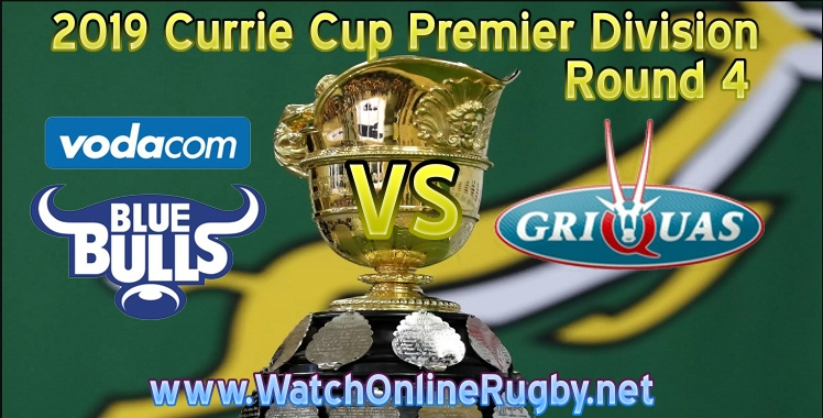 blue-bulls-vs-griquas-live-stream-currie-cup