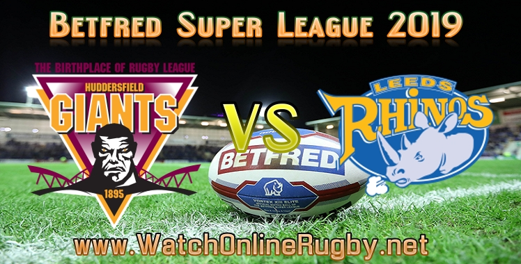 huddersfield-giants-vs-leeds-live-stream