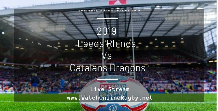 leeds-rhinos-vs-dragons-live-stream