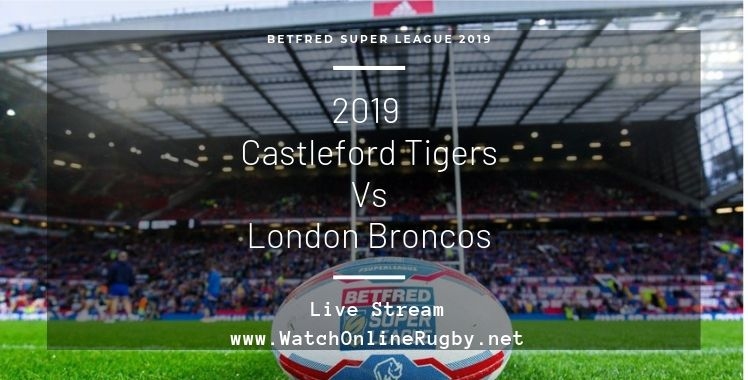 castleford-tigers-vs-broncos-live-stream