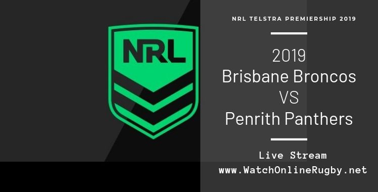 Brisbane Broncos Vs Panthers Live Stream