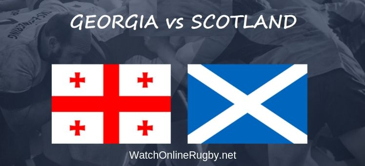 Scotland vs Georgia Rugby Live