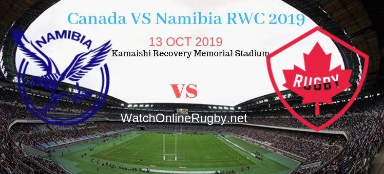 RWC 2019 Namibia VS Canada Live Stream