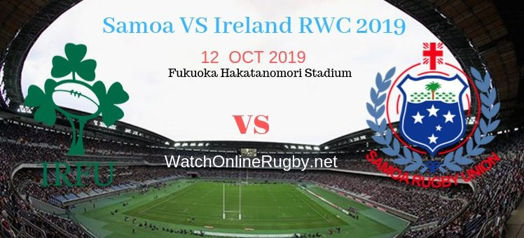 RWC 2019 Samoa VS Ireland Live Stream