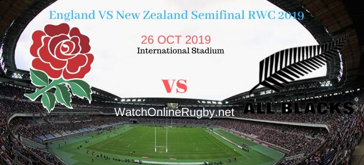 All Blacks VS England 2019 RWC Semifinal Live Stream