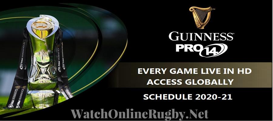 Guinness Pro14 Schedule 2020 21 Live Stream