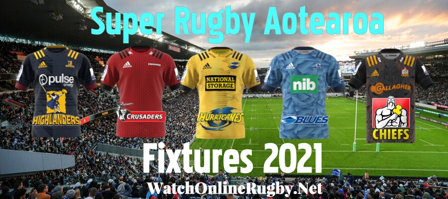 super-rugby-aotearoa-schedule-2021-revealed