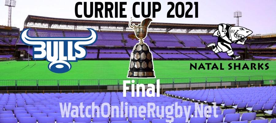 Bulls VS Sharks Currie Cup Final Live Stream