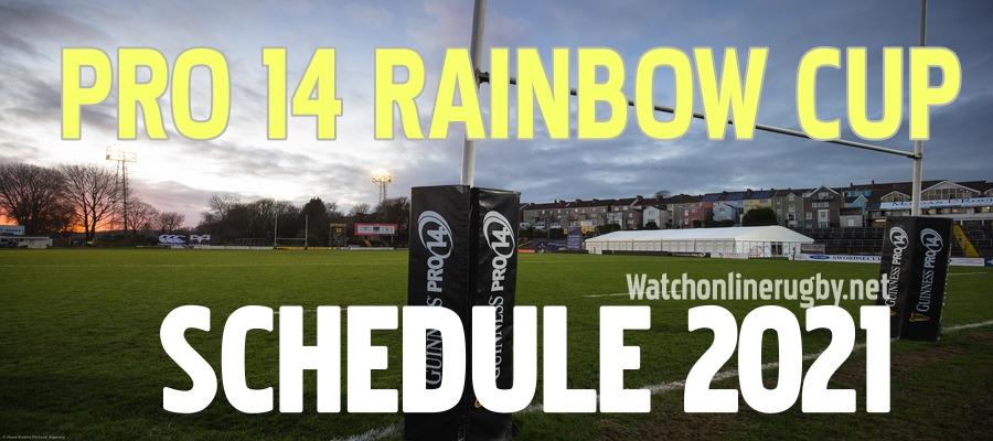 2021 Pro14 Rainbow Cup Schedule Confirmed