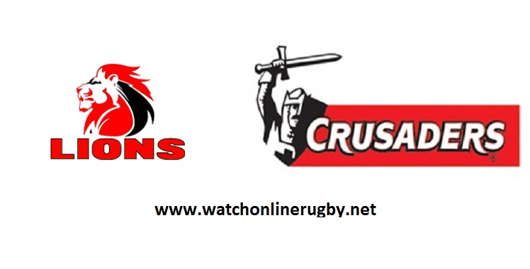 Crusaders VS Lions Final Super Rugby 2018
