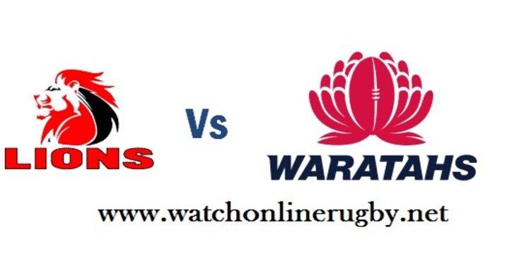 Live Waratahs vs Lions Semifinal 2018 Online