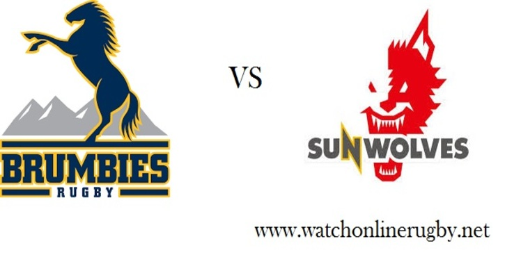Brumbies VS Sunwolves Rugby Live