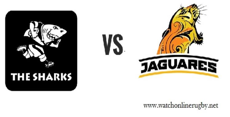Jaguares VS Sharks Rugby Live