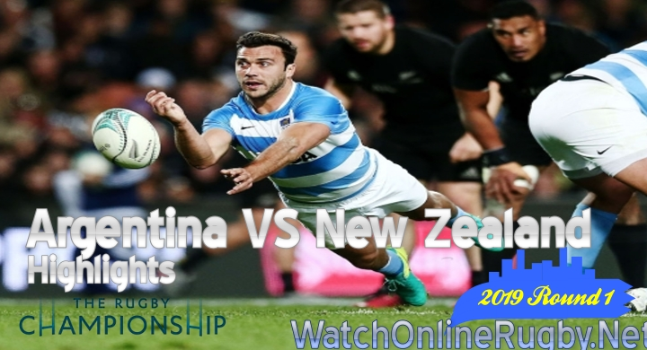 Round1 Argentina v New Zealand Highlights Rugby Championship 2019