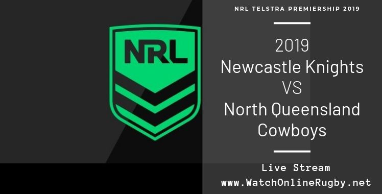 Knights Vs Cowboys Live Stream